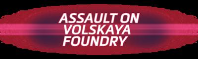 Assault on Volskaya Foundry Logo.png