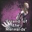 Friend of The Mermaid