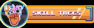 Skill trees