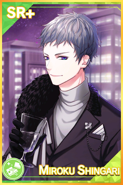 【PARTY NIGHT】Miroku Shingari Awaken.png