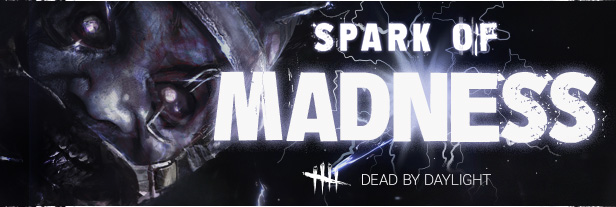 DBD SparkofMadness Content final.jpg