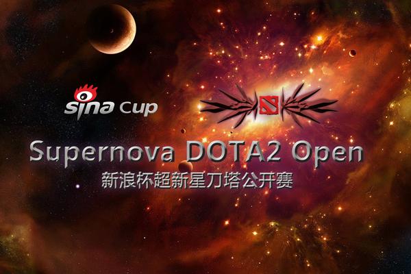 Sina Cup Supernova Dota 2 Open - Dota 2 Wiki
