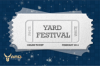 Yard White Festival (Ticket)