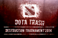 Dota Trash Destruction