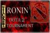 Ronin Dota 2 Tournament