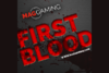 Mag Gaming - First Blood