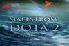 Maelstrom Dota 2
