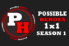 Possible Heroes 1x1 Season 1