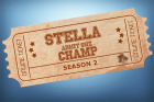 Stella Champ Season 2