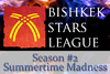 Bishkek Stars League 2 Summertime Madness
