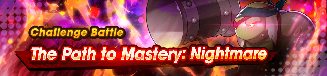 Banner The Path to Mastery Nightmare.png