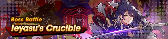 Banner Ieyasu's Crucible.png