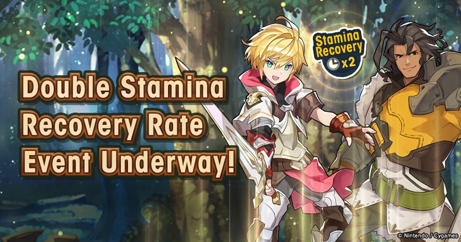 Banner Top Double Stamina Recovery Rate Event Underway.png