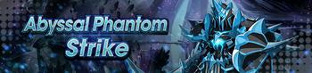 Banner Abyssal Phantom Strike.png
