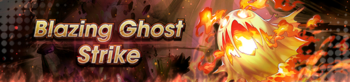 Banner Blazing Ghost Strike.png