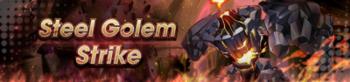 Banner Steel Golem Strike.png