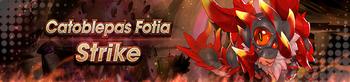 Banner Catoblepas Fotia Strike.png