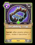 Disabiling Trap 400016.jpg