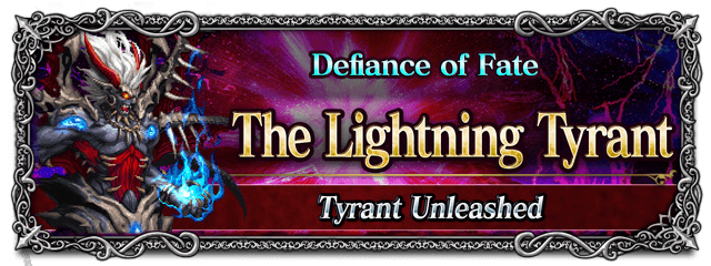 Defiance of Fate: The Lightning Tyrant - Tyrant Unleashed