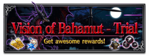Vision of Bahamut - Trial (Rerun)