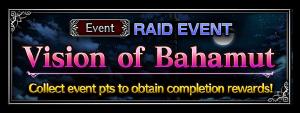 Vision of Bahamut (Rerun)
