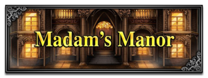 Madam's Manor
