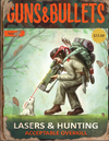 Lasers & Hunting: Acceptable Overkill