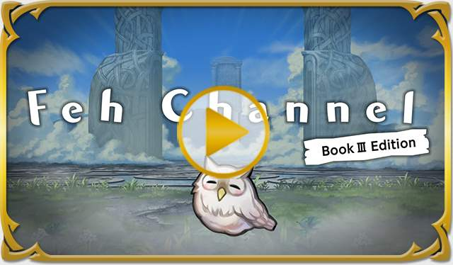 Video thumbnail Feh Channel Book III Edition.jpg
