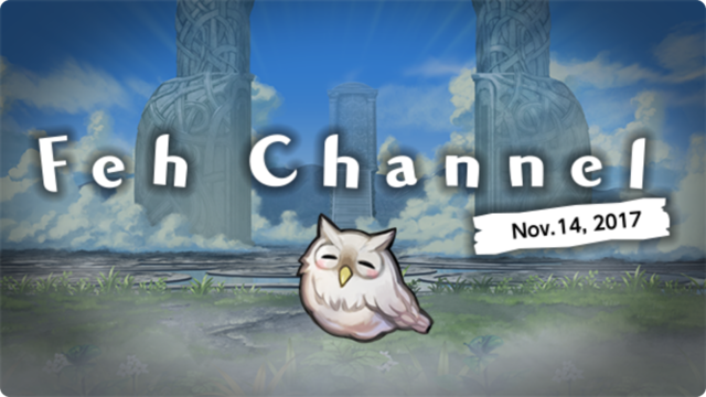 Feh Channel Nov 14.png