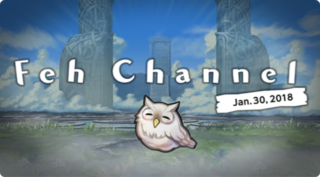Feh Channel Jan 30.png