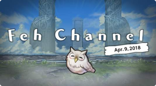 Feh Channel Apr 9.png