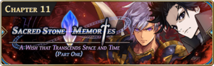 Sacred Stone Memories - A Wish that Transcends Space and Time: Part One