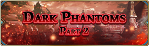 Dark Phantoms - Part 2