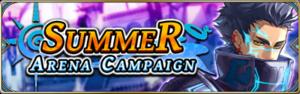 Summer Arena Campaign