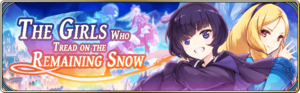 The Girls Who Tread on the Remaining Snow