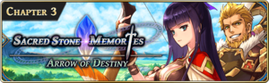 Sacred Stone Memories - Arrow of Destiny