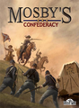 Mosby's Confederacy Coverart.png