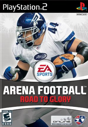 Front-Cover-Arena-Football-Road-to-Glory-NA-PS2.jpg