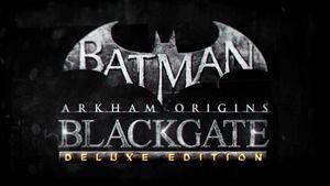 BatmanArkhamOrginsBlackgate.jpg