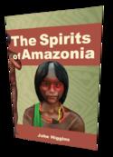 The Spirits of Amazonia