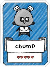 Chump Card.png