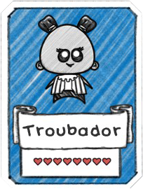 Troubador Card.png