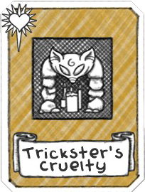 Trickster's Cruelty.png
