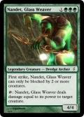 Giga's Nandet, Glass Weaver Magic Card.jpg