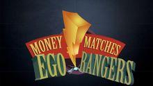 MoneyMatches Ego Rangers.jpg