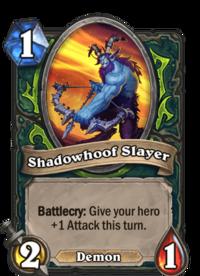 Shadowhoof Slayer.png