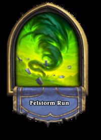 Felstorm Run(211269).png