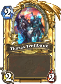 Thoras Trollbane(63079) Gold.png