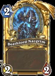 Deathlord Nazgrim(63078) Gold.png