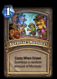 Surprise! Murlocs!(92484).png